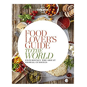 Foodlover's Guide To The World