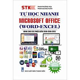 Tự Học Nhanh,Microsoft Office (Word - Excel)