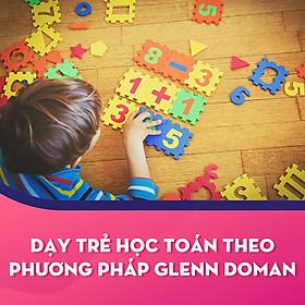 Dạy Trẻ Học Toán Theo Phương Pháp Glenn Doman
