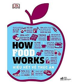 Sách - How food works - Hiểu hết về thức ăn (tặng kèm bookmark thiết kế)