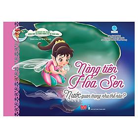 Science Of Fairy - Nàng Tiên Hoa Sen - Nước Quan Trọng Như Thế Nào?