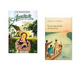 Combo 2 cuốn sách: Anne tóc đỏ dưới chái nhà xanh   + Ba gã cùng thuyền