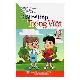 Giải Bài Tập Tiếng Việt Lớp 2 ( Tập 2)