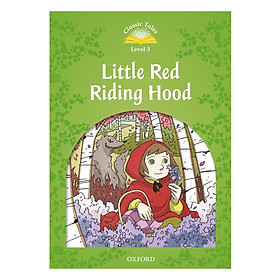 Classic Tales 3 : Little Red Riding Hood (with Book and Audio MultiROM) (Second Edition)