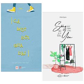 Combo 2 cuốn sách văn học hay: Cả Một Đời Quá Dài - Cớ Sao Phải Tạm Bợ + Sống Cho Đáng Sống Yêu Cho Đáng Yêu ( Tặng kèm Bookmark Happy Life)