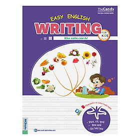 Easy English Writing For Kids - Khu Vườn Của Bé