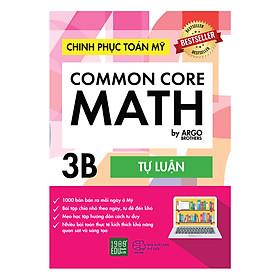 Chinh Phục Toán Mỹ - Common Core Math (Tập 3B)