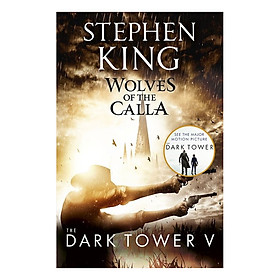 Stephen King: The Dark Tower V: Wolves of the Calla