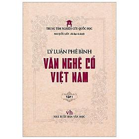 Lý Luận Phê Bình Văn Nghệ Cổ Việt Nam