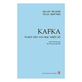 Kafka Vì Một Nền Văn Học Thiểu Số