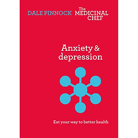 Anxiety And Depression - Eat Your Way To Better Health