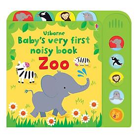 Usborne Baby's Very First Noisy Book: Zoo