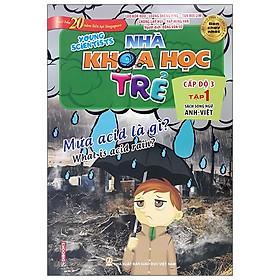 Nhà Khoa Học Trẻ (11-12 Tuổi) Tập 1 – Mưa Acid Là GìNULL (Song Ngữ Anh – Việt) – Tái Bản