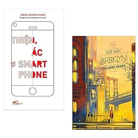 Combo Tiểu Thuyết Ăn Khách Nhất Trong Tháng: Thiện, Ác Và Smartphone + Cô Gái Brooklyn (Top Sách Văn Học Bán Chạy Trong Tháng - Tặng Kèm Bookmark Green Life)