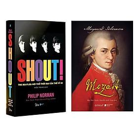 Combo Tủ Sách Âm Nhạc Cho Bạn : Mozart + Shout! The Beatles: Hơi Thở Thời Đại Của Thế Kỷ 20