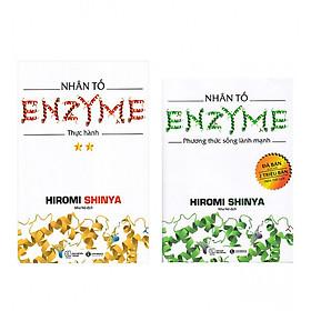 Combo  Nhân Tố Enzyme - Thực Hành (Tái Bản) + Nhân Tố Enzyme - Phương Thức Sống Lành Mạnh (Tái Bản 2018)