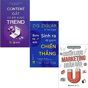 Combo 3 Cuốn Sách : Content Đắt Có Bắt Được Trend + Sinh Ra Để Giành Chiến Thắng + Chiến Lược Marketing Hoàn Hảo