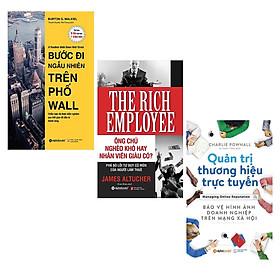 Combo Sách Kinh Doanh : Bước Đi Ngẫu Nhiên Trên Phố Wall + Ông Chủ Nghèo Khó Hay Nhân Viên Giàu Có + Quản Trị Thương Hiệu Trực Tuyến