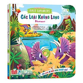 Sách Tương Tác - Sách Chuyển Động - First Explorers - Dinosaurs - Các Loài Khủng Long