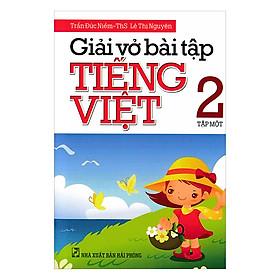 Giải Vở Bài Tập Tiếng Việt Lớp 2 (Tập 1)