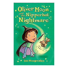 Usborne Young Fiction: Oliver Moon And The Nipperbat Nightmare