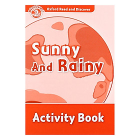Oxford Read and Discover 2: Sunny and Rainy Activity Book