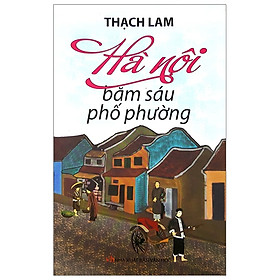 Hà Nội - Băm Sáu Phố Phường