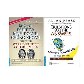 Combo 2 Cuốn Sách: Bí Quyết Đầu Tư & Kinh Doanh Chứng Khoán Của Tỷ Phú Warren Buffett Và George Soros + Câu Hỏi Là Câu Trả Lời