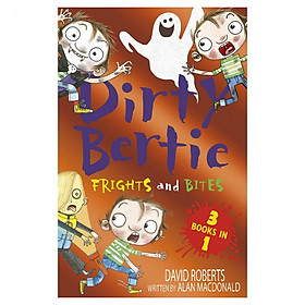 Frights And Bites (Dirty Bertie 3 In 1)