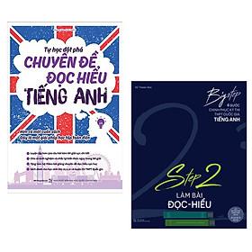 Combo Sách Học Giỏi Tiếng Anh: Big Step - 4 Bước Chinh Phục Kì Thi Thpt Quốc Gia Tiếng Anh - Step 2 Làm Bài Đọc Hiểu +  Tự Học Đột Phá Tiếng Anh Chuyên Đề Đọc Hiểu (Tái Bản) - (Chinh Phục Kì Thi THPT Quốc Gia)
