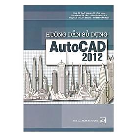Hướng Dẫn Sử Dụng Autocad 2012