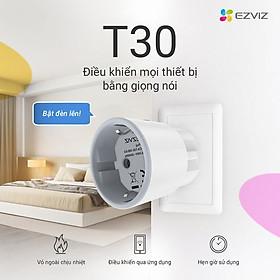 Ổ cắm thông minh Ezviz T30 hỗ trợ wifi tích hợp điều khiển bằng giọng nói Hàng chính hãng