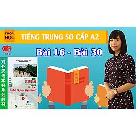Học Tiếng Trung Giáo Trình Hán Ngữ Tập 1 - Quyển 2
