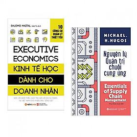 Combo 2 Cuốn Kinh Tế - Quản Trị Nhân Lực: Nguyên Lý Quản Trị Chuỗi Cung Ứng + Kinh Tế Học Dành Cho Doanh Nhân (tặng kèm bookmark thiết kế )