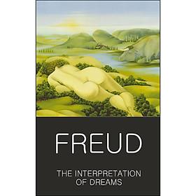 Wordsworth Classics of World Literature : The Interpretation of Dreams
