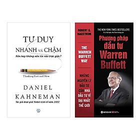 Combo Tư Duy Nhanh Và Chậm Và Phương Pháp Đầu Tư Warren Buffett (Tái Bản 2018) (2 Cuốn)
