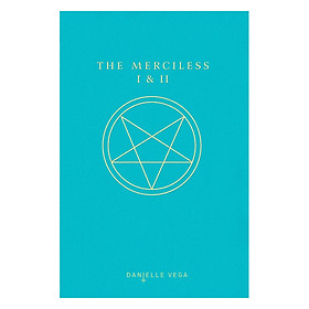 The Merciless I and II
