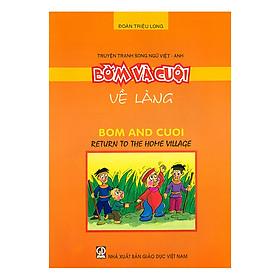 Truyện Tranh Song Ngữ Việt - Anh: Bờm Và Cuội - Về Làng
