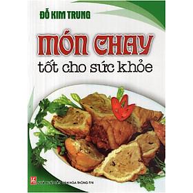 Món Chay Tốt Cho Sức Khỏe