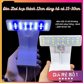 Đèn bể cá mini LED KẸP 12cm siêu sáng phù hợp cho bể cá bể thủy sinh