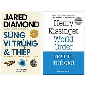 Combo Sách Lịch Sử Thế Giới : Súng, Vi Trùng Và Thép + Trật Tự Thế Giới (Bìa Cứng)