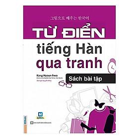 Bộ Combo Từ Điển Tiếng Hàn Qua Tranh +Từ Điển Tiếng Hàn Qua Tranh (Sách Bài Tập) (Tặng kèm bookmark CR)