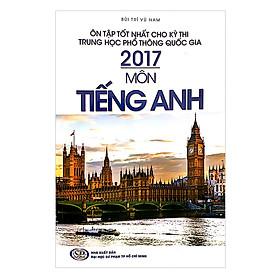 Ôn Tập THPTQG 2017 - Môn Tiếng Anh