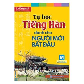 Tự Học Tiếng Hàn Cho Người Mới Bắt Đầu (Học kèm App MCBooks) (Tặng Kèm Bút Hoạt Hình Cực Đẹp)