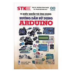Vi Điều Khiển Và Ứng Dụng Hướng Dẫn Sử Dụng Arduino