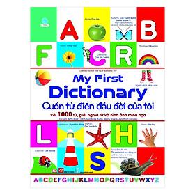 My First Dictionary - Cuốn từ điển đầu đời của tôi