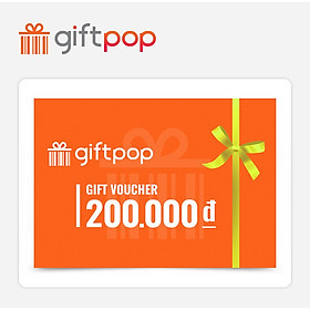 Giftpop - Phiếu Quà tặng Giftpop 200K