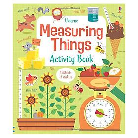 Sách tương tác tiếng Anh - Usborne Measuring Things Activity Book