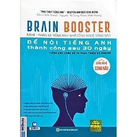 Brain Booster Nghe - Phản xạ tiếng anh nhờ công nghệ sống não để nói tiếng anh thành công sau 30 ngày ( Tiếng anh công sở và phát triển sự nghiệp kèm Book mark Giga)