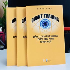 Quant Trading – Đầu tư Chứng khoán dưới Góc nhìn Khoa học